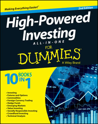 Consumer Dummies. High-Powered Investing All-in-One For Dummies