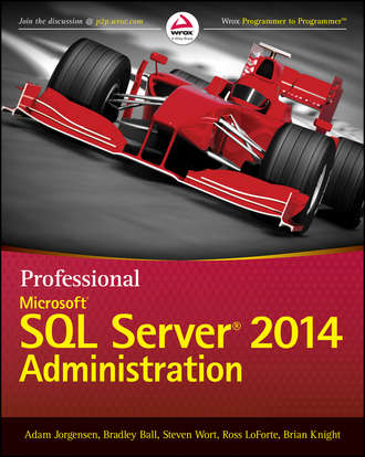 Brian Knight. Professional Microsoft SQL Server 2014 Administration