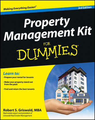 Robert Griswold S.. Property Management Kit For Dummies