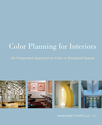 Margaret  Portillo. Color Planning for Interiors. An Integrated Approach to Color in Designed Spaces
