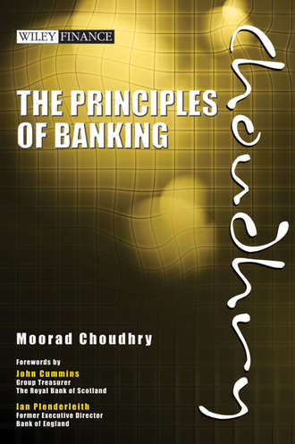 Moorad  Choudhry. The Principles of Banking