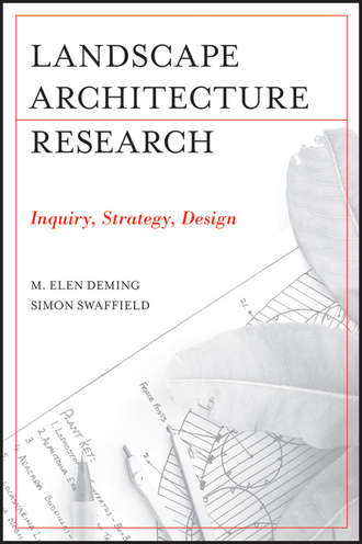 Deming M. Elen. Landscape Architectural Research. Inquiry, Strategy, Design