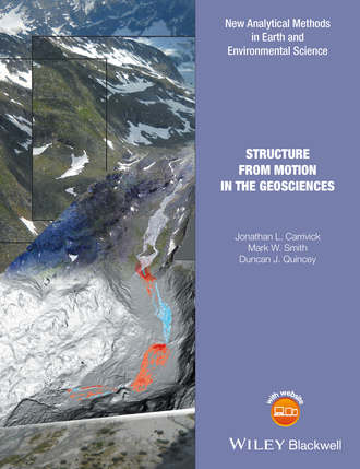 Jonathan L. Carrivick. Structure from Motion in the Geosciences