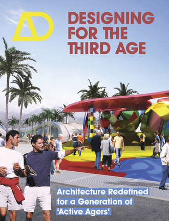 Lorraine Farrelly. Designing for the Third Age
