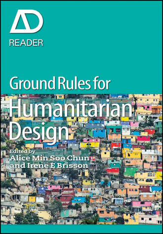 Irene E. Brisson. Ground Rules in Humanitarian Design