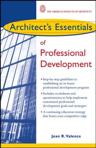 Группа авторов. Architect's Essentials of Professional Development