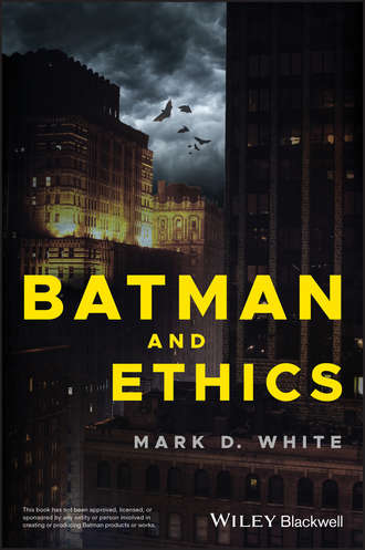 Mark D. White. Batman and Ethics
